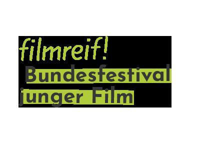 filmreif! - das Bundesfestival junger Film